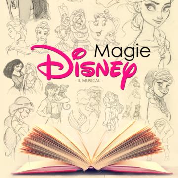 """Il 18 Marzo tornano le """"Magie Disney"""""""